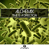 Play & Download Time Is a Direction by Alchemix | Napster