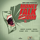 Money Talk Riddim by Various Artists