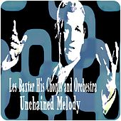 Play & Download Unchained Melody by Les Baxter | Napster