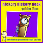 Hickory Dickory Dock - Golden Time by Kidzone