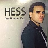 Play & Download Just Another Day by Hess | Napster