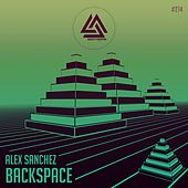 Play & Download BackSpace - Single by Alex Sanchez | Napster