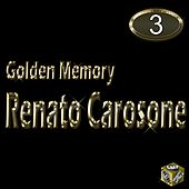 Play & Download Golden Memory, Vol. 3 by Renato Carosone | Napster