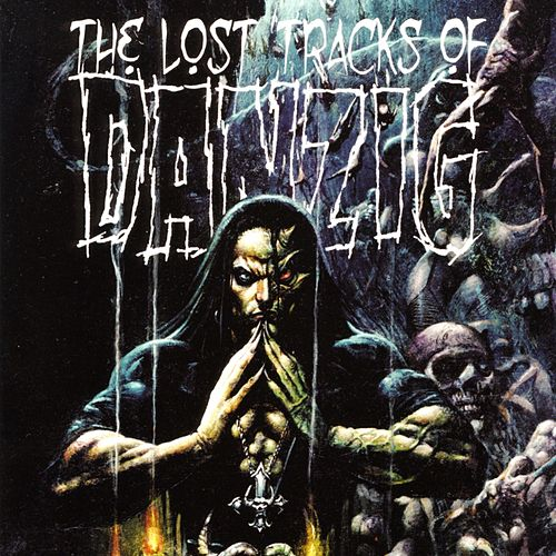 Play & Download The Lost Tracks of Danzig by Danzig | Napster