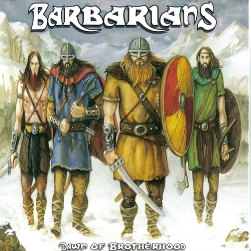 Play & Download Dawn of Brotherhood by The Barbarians | Napster