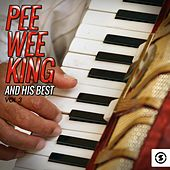 Pee Wee King and His Best, Vol. 3 by Pee Wee King