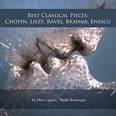 Play & Download Best Classical Pieces: Chopin, Liszt, Ravel, Brahms, Enescu by Various Artists | Napster