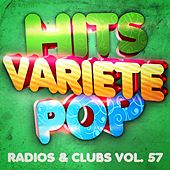 Hits Variété Pop, Vol. 57 (Top radios & clubs) by Hits Variété Pop