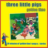 Play & Download Three Little Pigs - Golden Time by Kidzone | Napster