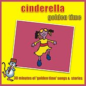 Cinderella - Golden Time by Kidzone
