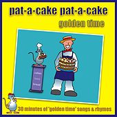 Pat-A-Cake Pat-A-Cake - Golden Time by Kidzone