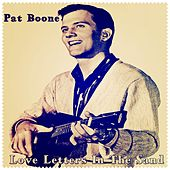 Love Letters in the Sand by Pat Boone