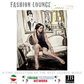 Play & Download Fashion Lounge Cannes 2015 by Various Artists | Napster