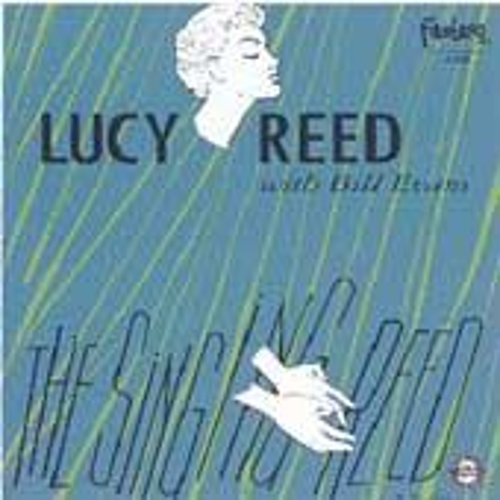 The Singing Reed by Lucy Reed