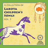 A Collection of Lakota Children's Songs, Vol. 3 by Various Artists