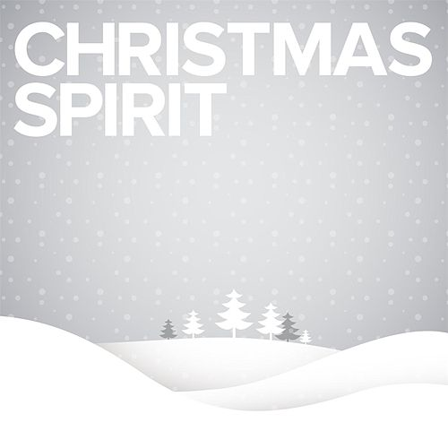 Christmas Spirit by Various Artists
