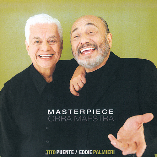 Play & Download Masterpiece: Obra Maestra by Tito Puente | Napster