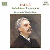 Play & Download Préludes and Impromptus by Gabriel Faure | Napster