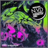 N.V.D by Dieselboy