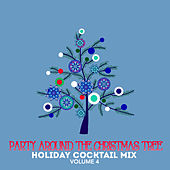Holiday Cocktail Mix: Party Around the Christmas Tree, Vol. 4 by Various Artists