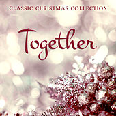 Classic Christmas Collection: Together, Vol. 2 by Various Artists
