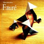 Obras para piano, Fauré by Esteban Sánchez
