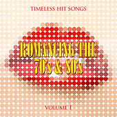 Timeless Hit Songs: Romancing the 70's & 80's, Vol. 1 by Various Artists