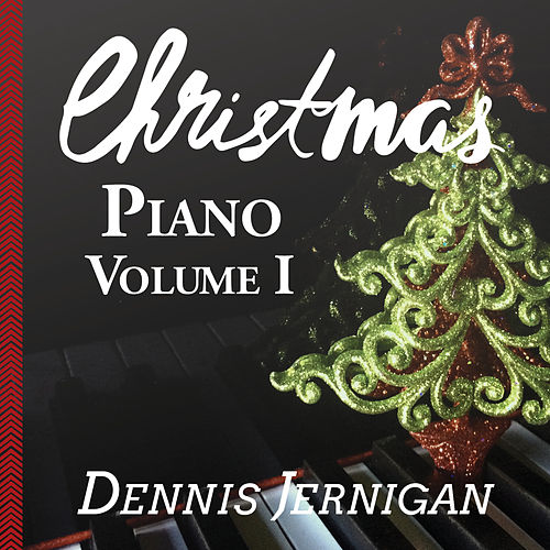 Christmas Piano, Vol. 1 by Dennis Jernigan