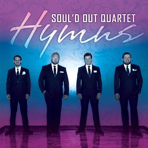 Play & Download Hymns by Soul'd Out Quartet | Napster