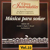 Play & Download Clásicos Inolvidables Vol. 33, Música para Soñar by Various Artists | Napster