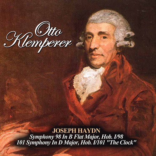 Play & Download Joseph Haydn: Symphony 98 In B Flat Major, Hob. I/98 - 101 Symphony In D Major, Hob. I/101