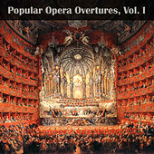Play & Download Popular Opera Overtures, Vol. I by Various Artists | Napster