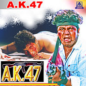Ak 47 (Original Motion Picture Soundtrack) by Various Artists