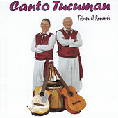 Tributo al Recuerdo by Canto Tucuman
