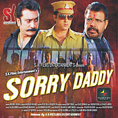 Sorry Daddy (Original Motion Picture Soundtrack) by Various Artists