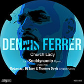 Play & Download Church Lady by Dennis Ferrer | Napster