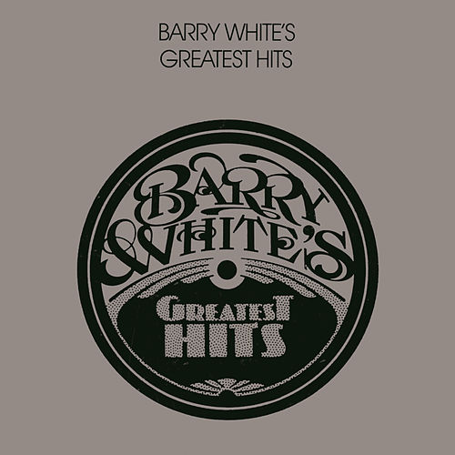 Play & Download Greatest Hits by Barry White | Napster