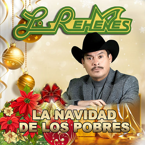 La Navidad de los Pobres by Los Rehenes