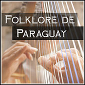 Play & Download Folklore de Paraguay by Various Artists | Napster
