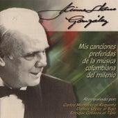 Play & Download Mis Canciones Preferidas de la Música Colombiana del Milenio by Jaime Llano González | Napster