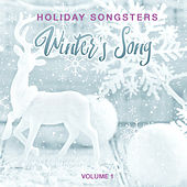 Holiday Songsters: Winter's Song, Vol. 1 by Various Artists