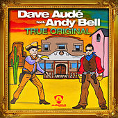 Play & Download True Original by Dave Aude | Napster