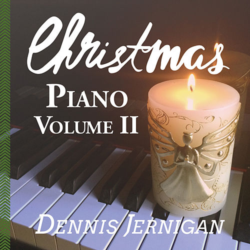 Christmas Piano, Vol. 2 by Dennis Jernigan