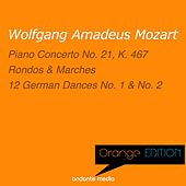 Orange Edition - Mozart: Piano Concerto No. 21, K. 467 & 12 German Dances Nos. 1 & 2 by Various Artists