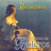 Play & Download Recuerdos en Ritmo de Boleros by Various Artists | Napster