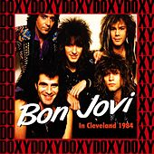 Agora Ballroom, Cleveland, Oh. March 17th, 1984 (Doxy Collection, Remastered, Live on Fm Broadcasting) de Bon Jovi