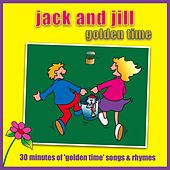 Jack And Jill - Golden Time by Kidzone