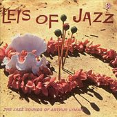 Play & Download Leis of Jazz by Arthur Lyman | Napster