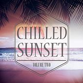 Play & Download Chilled Sunset, Vol. 2 by Various Artists | Napster