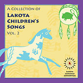 A Collection of Lakota Children's Songs, Vol. 2 by Various Artists